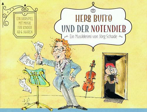 Herr Buffo und der Notendieb Hoerspiel CD